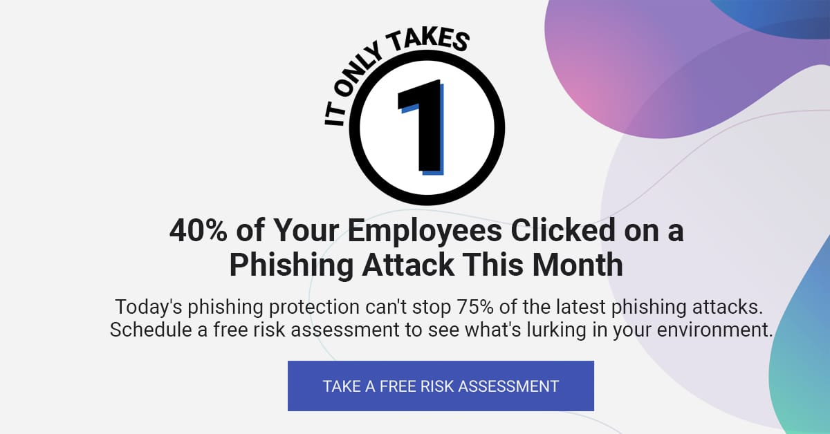 It Only Takes One Phish for a Successful Breach